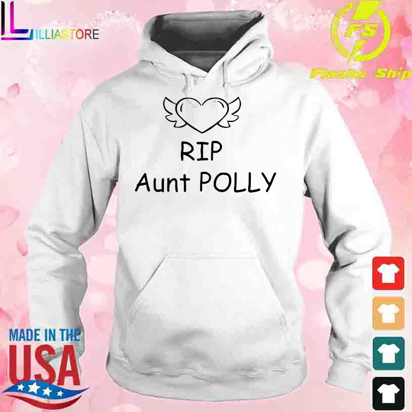 2021 Rip Aunt Polly s hoodie