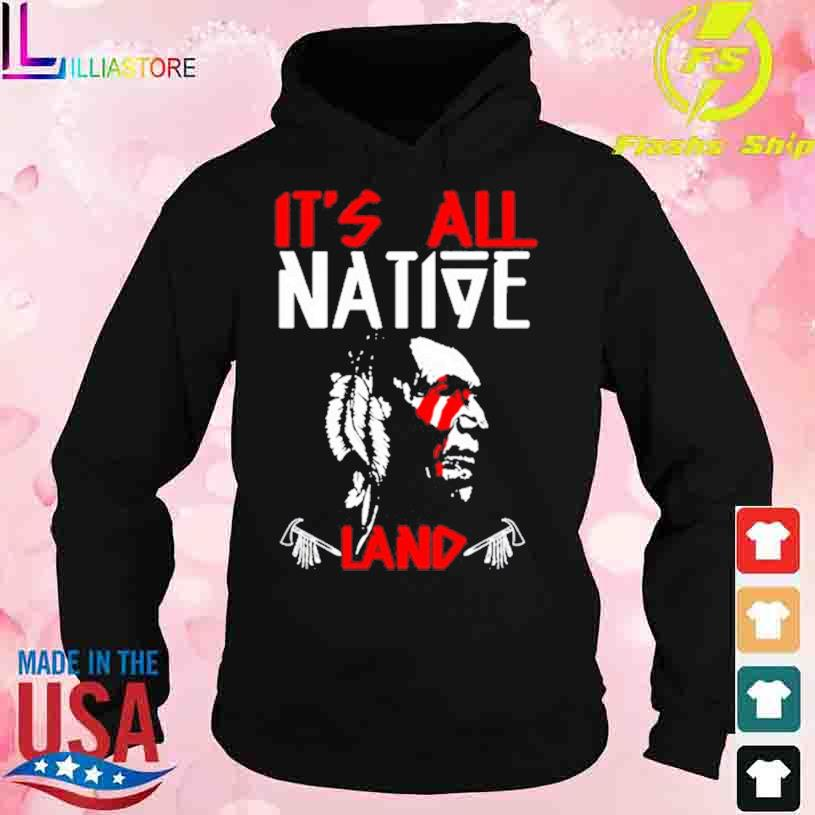 Official It's all Native Land s hoodie